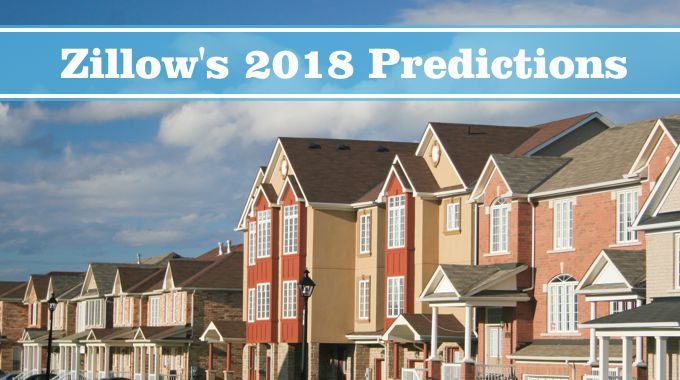 Zillow predictions for 2018 market